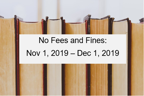 No fees and fines: Nov 1, 2019- Dec 1, 2019 book image
