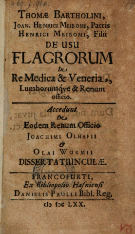 Cover image of De Usu Flagrorum in Re Medica et Veneria et lumborum renumque.... (A Treatise on the Use of Flogging in Medicine and Venery)