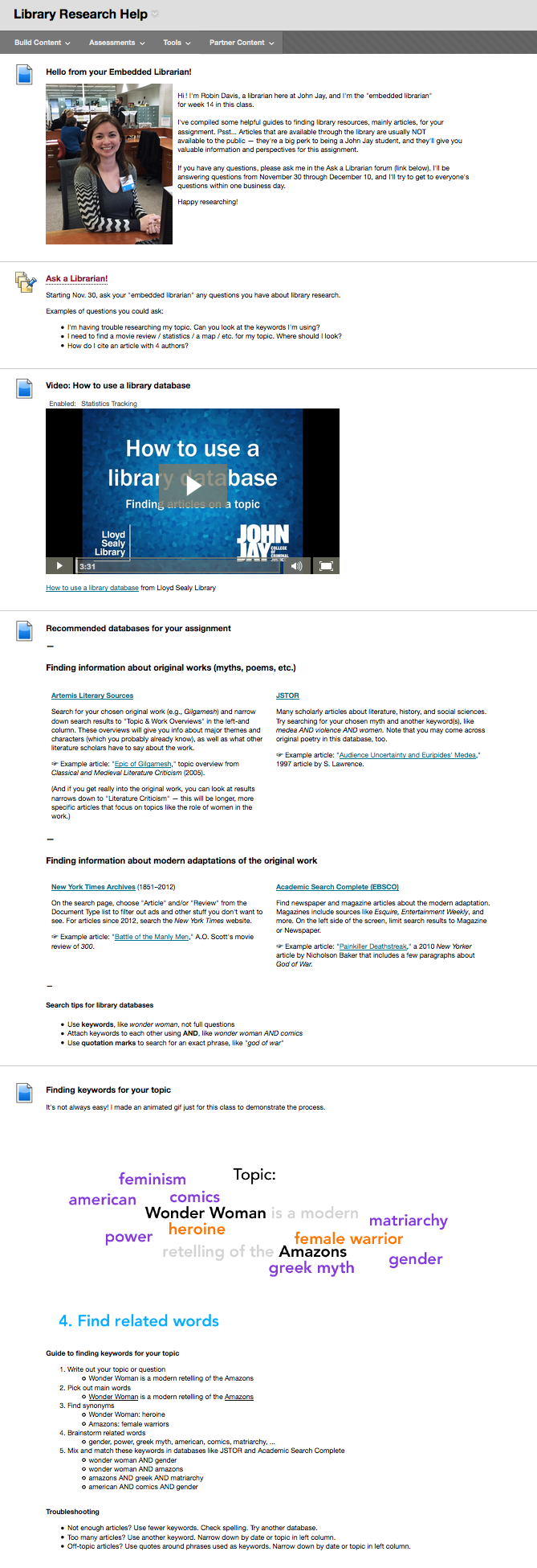 Example of content posted in a Blackboard course by a librarian: tutorial video, recommended databases, animated gif about keywords, citation information