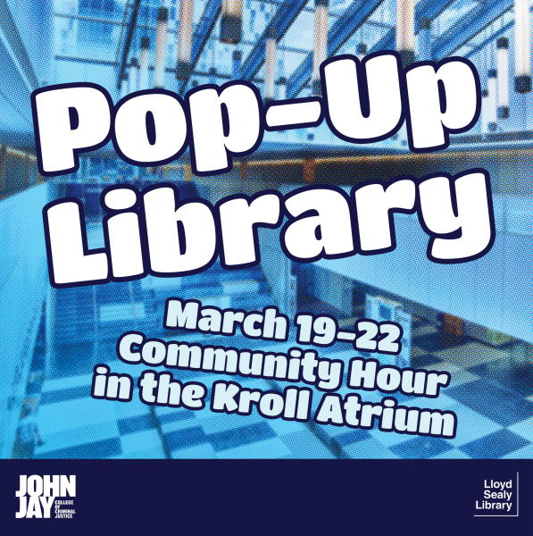 Pop Up Library, March 19-22 during community hour in the Kroll Atrium