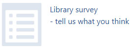 Library Survey. Tell us what you think